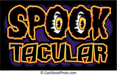 spooktacular design with eyeballs for halloween sale or party