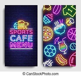 Sport Cafe Menu Vertical banners. Design Template, Sports Cafe Menu Neon sign, neon background, light banner, bright advertising, brochure menu food for Sport Pub. Vector Illustration