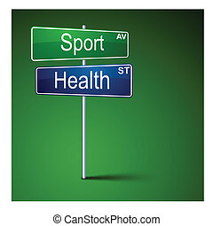 Sport health direction road sign. - Vector direction road...