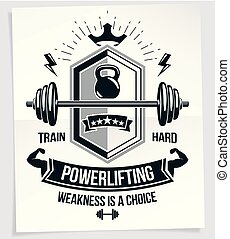 Sport popularization inspirational poster composed with barbell sport equipment and other graphic vector elements. Weakness is a choice quote.