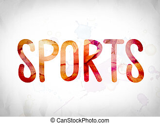Sports Concept Watercolor Word Art
