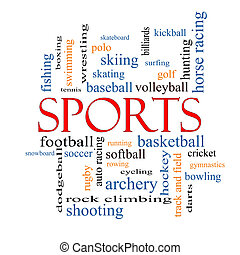 Sports Word Cloud Concept with great terms such as football,...