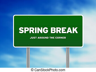 Spring Break Highway Sign - Green Spring Break highway sign...