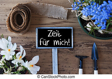 Spring Flowers, Sign, Zeit Fuer Mich Means Time For Me -...