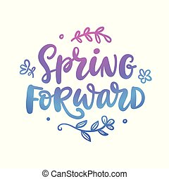 Spring forward quote. Seasonal lettering - Spring forward ...