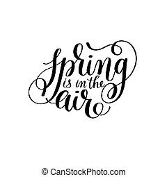 spring is in the air hand written lettering inscription