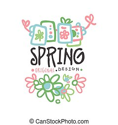 Spring logo template original design with flowers, colorful hand drawn vector Illustration