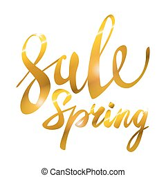 Spring Sale. Gold inscription paint. glitz, glamor, light, shine, discounts, art