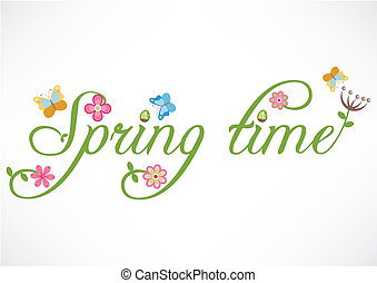 Spring time words, flowers and butterfly illustration and ...