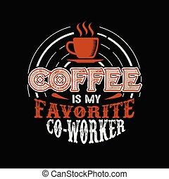 spruch, bohnenkaffee, guten, notieren, design, druck