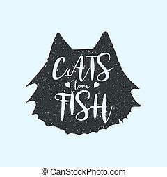 sprytny, styl, pojęcie, miłość, afisz, tytuł, fish, albo, zacytować, silhouette., t-shirt, zabawa, koty, hipster, zwierzęcy odcisk, inscription., projektować