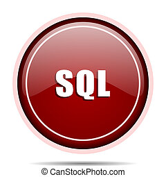Sql red glossy round web icon. Circle isolated internet button for webdesign and smartphone applications.