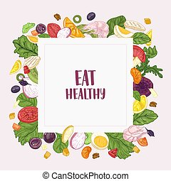 Square banner template with Eat Healthy slogan and frame made of chopped salad ingredients - vegetables, fruits, chicken, shrimps, eggs. Fresh wholesome dietary food. Hand drawn vector illustration.