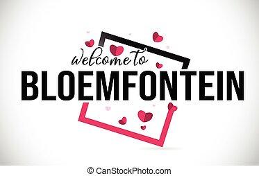 square., bloemfontein, ord, handskrivet, hjärtan, välkommen...