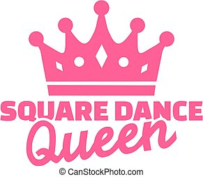 Square dance queen with crown