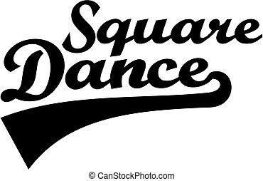 Square dance retro word