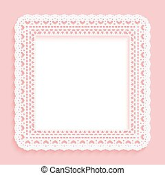 Square frame with paper lace. Lacy pink with white background.