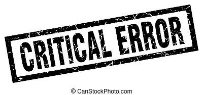 square grunge black critical error stamp