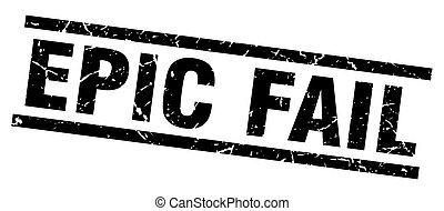 square grunge black epic fail stamp
