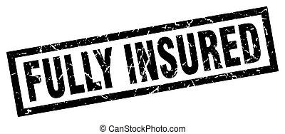 square grunge black fully insured stamp