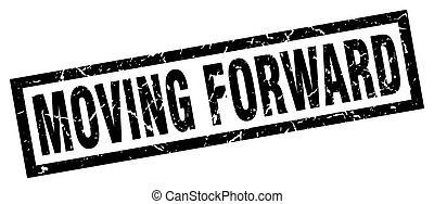 square grunge black moving forward stamp