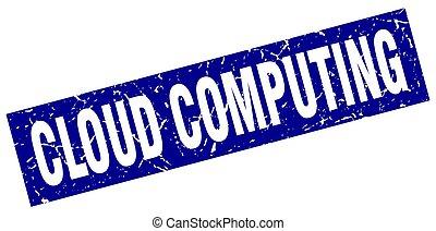 square grunge blue cloud computing stamp