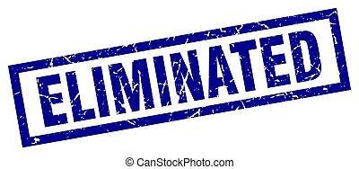 square grunge blue eliminated stamp