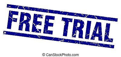 square grunge blue free trial stamp