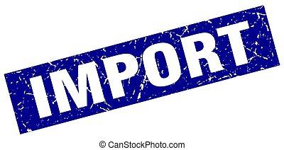 square grunge blue import stamp