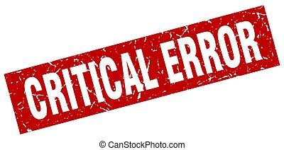 square grunge red critical error stamp
