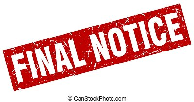 square grunge red final notice stamp