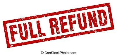 square grunge red full refund stamp