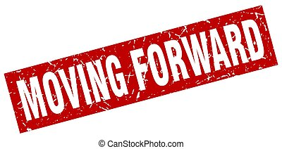 square grunge red moving forward stamp