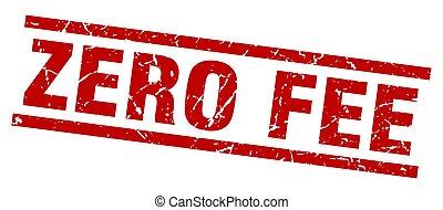 square grunge red zero fee stamp