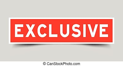 Square red sticker label in word exclusive on gray background