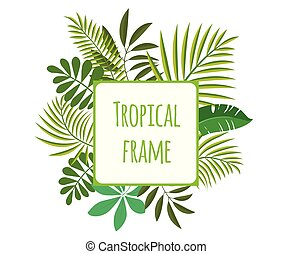 Square tropical frame, template with place for text. Vector illustration, isolated on white.