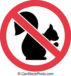 Squirrels forbidden ban sign