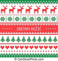Sretan Bozic - Merry Christmas in Croatian and Bosnian...
