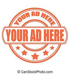 stämpel, din, här, annons
