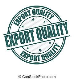 stämpel, exportera, kvalitet