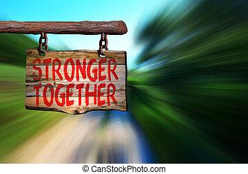 stärker, zusammen