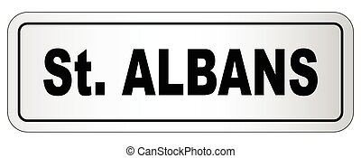 St Albans City Nameplate - The city of Saint Albans...