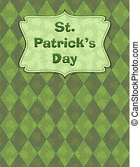 Design for St. Patrick's day with placard on pattern.