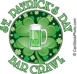 St. Patricks Day Bar Crawl Design - Illustration of a design...