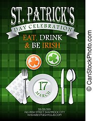 St. Patricks Day celebration, eat, drink and be irish text on green tartan background invitation, card, poster or flyer template with beer mats, plate, knife, fork, spoon and napkin