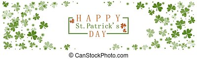 St. Patricks Day greeting card with frame of clover leaves on a white background. Can be used as invitation, banner, flyer. Festive spring theme.