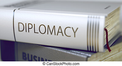 Diplomacy Concept on Book Title.