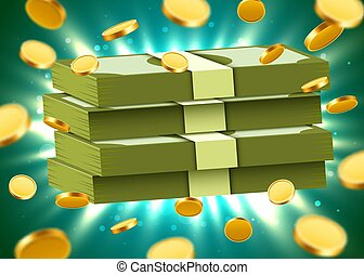 Stack of dollars on bright background with coins and light beams. Money and economics concept.