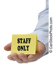 Staff Only - Sign Series