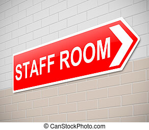 Staff room sign. - Illustration depicting a sign directing...